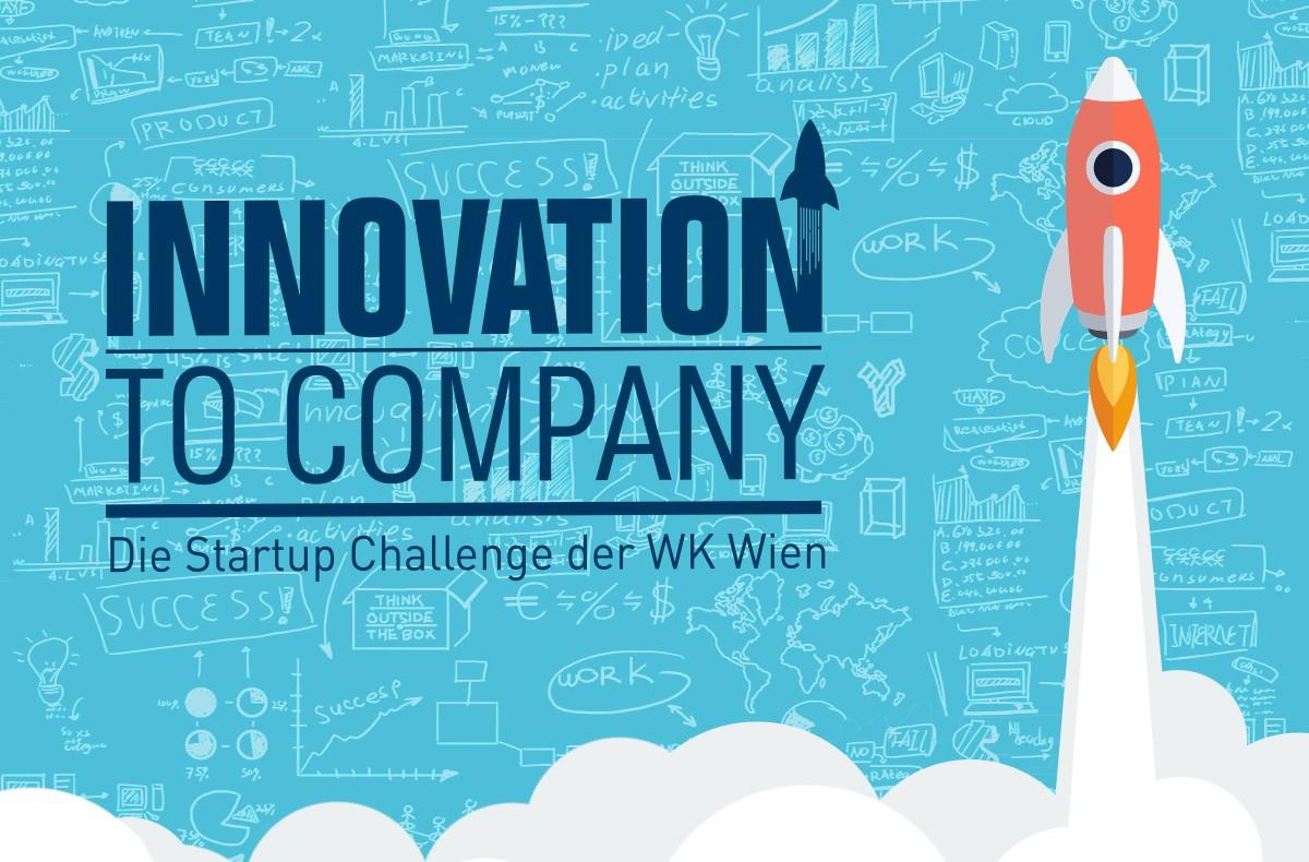 """WK Wien """"Innovation to Company"""": 10 Finalisten stehen fest"""