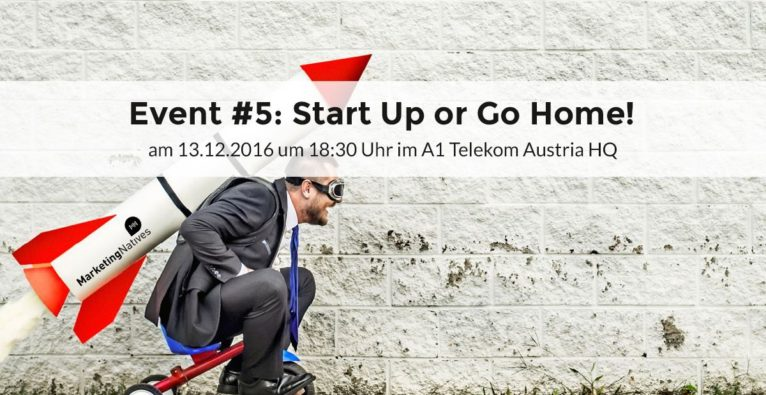 Event #5: Start Up or Go Home!