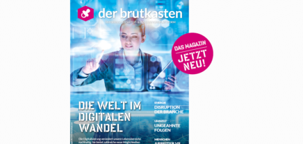 Brutkasten-Magazin #5: Die Welt im digitalen Wandel