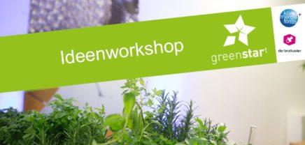 Networking und Input für grüne Business-Ideen: greenstart-Ideenworkshop