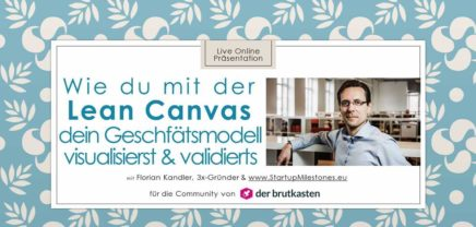 "Free Webinar: Die ""Lean Canvas"" Methode"