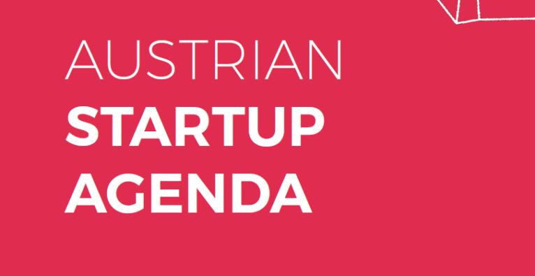 Austrian Startup Agenda: Das sind die Forderungen