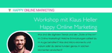 Happy Online Marketing Workshop mit Klaus Heller
