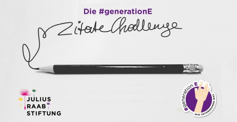 #Generation-E Zitate-Challenge