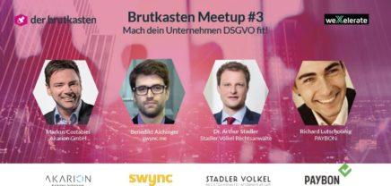 Brutkasten Meetup #3: Mach dein Unternehmen DSGVO fit!