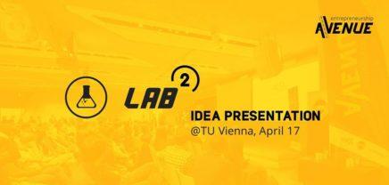 Entrepreneurship Avenue LAB #2 – Idea Presentation