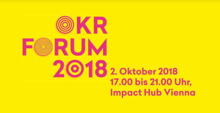 OKR Forum 2018 02.10.2018 Impact Hub