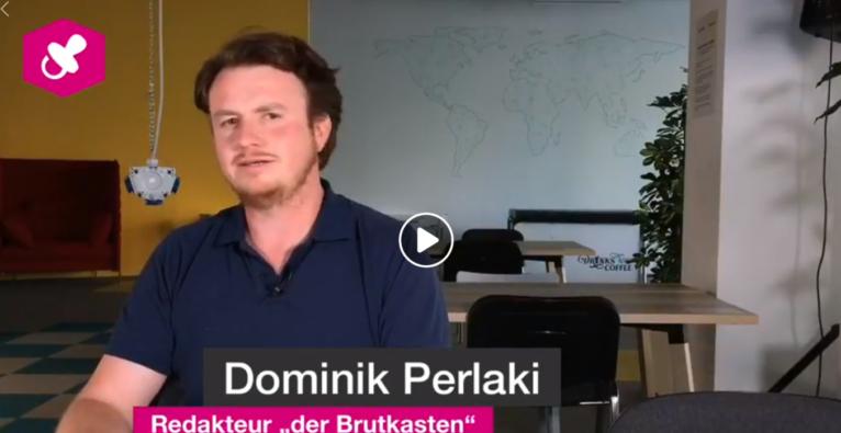 der brutkasten Wochenrückblick für die KW 31 mit Dominik Perlaki