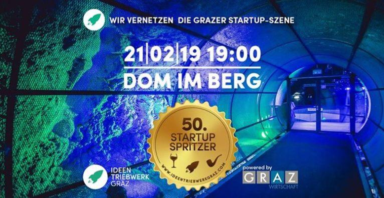 Startup Spritzer #50 IdeenTriebwerk Graz