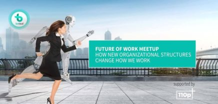 Future of Work #2: How teal structures change how we work?