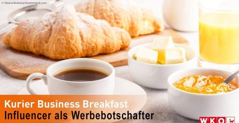 Business Breakfast: Influencer als Werbebotschafter – Top oder Flop?