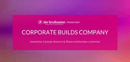 CORPORATE BUILDS COMPANY hosted by Casinos Austria & Österreichischen Lotterien