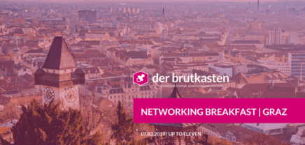 Networking Breakfast | GRAZ hosted by der brutkasten
