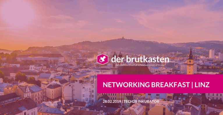 Networking Breakfast | LINZ hosted by der brutkasten