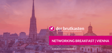 Networking Breakfast | VIENNA hosted by der brutkasten