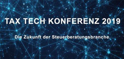 TAX TECH Konferenz 2019 – Die Zukunft der Steuerberatungsbranche