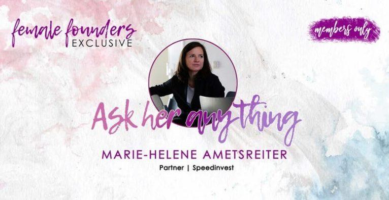 Female Founders Exclusive – Marie-Helene Ametsreiter | Speedinvest
