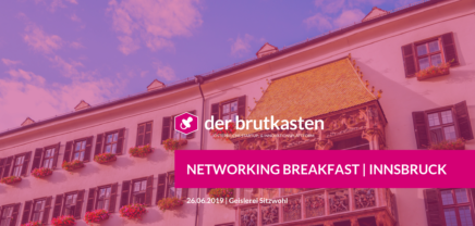Networking Breakfast | INNSBRUCK hosted by der brutkasten & SVEA