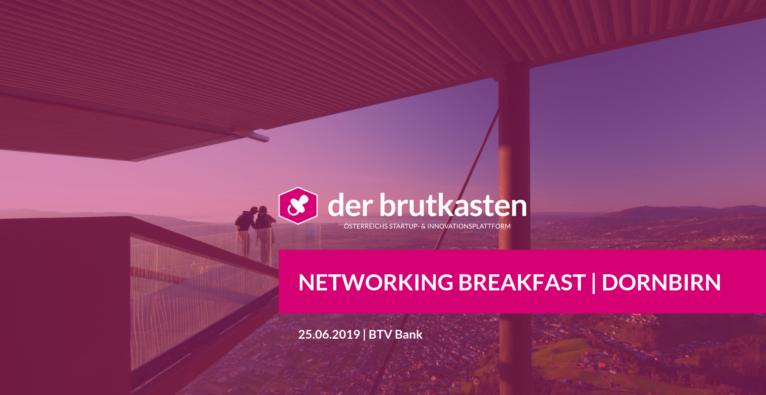 Networking Breakfast | DORNBIRN hosted by der brutkasten & SVEA