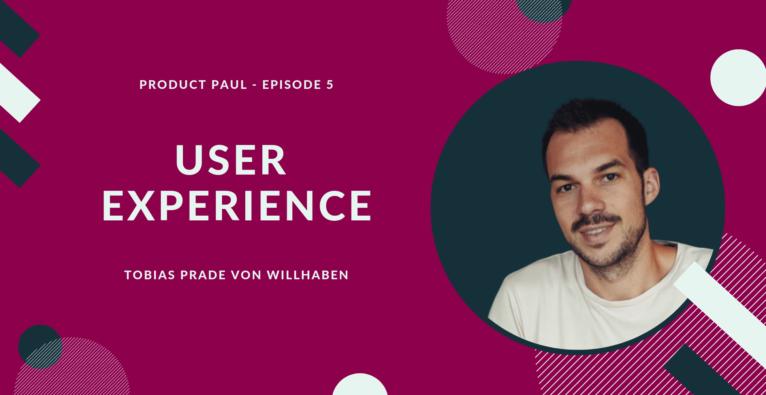 User Experience erklärt – Podcast mit Tobias Prade von willhaben