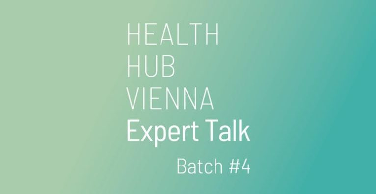 "Health Hub Vienna Expert Talk: ""How (not) to kill a Startup"""