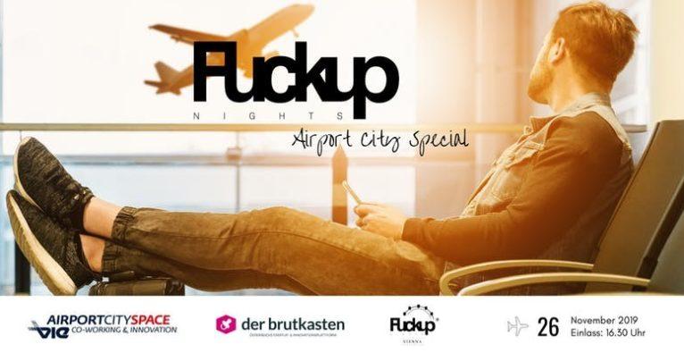 Fuckup Nights AirportCity Vienna